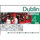 Dublin PopOut Map: pop-up city street map of Dublin city centre - folded pocket size travel map (Popout Maps)