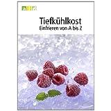 Buch Tiefkühlkost - Einfrieren von A bis Z