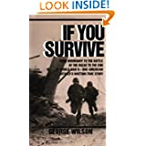 If You Survive: From Normandy to the Battle of the Bulge to the End of World War II, One American Officer's Riveting...