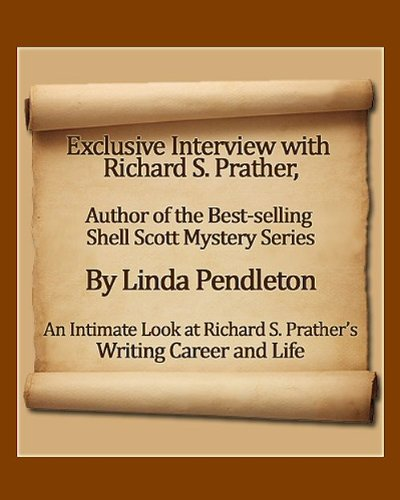 Exclusive Interview with Richard S. Prather, Author of the Best-selling Shell Scott Mystery Series