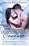 Unsportsmanlike Conduct (A Renegades Novel Book 2)