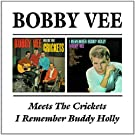 Bobby Vee Meets The Crickets / I Remember Buddy Holly
