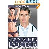 Bred her Doctor (Reluctant Virgin Breeding Sex)