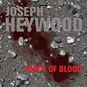 Force of Blood: A Woods Cop Mystery, Book 8 | Joseph Heywood