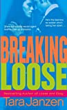 Breaking Loose (0440244706) by Janzen, Tara