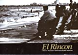 img - for El Rincon: A History of Corpus Christi Beach book / textbook / text book