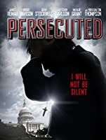 Persecuted [HD]
