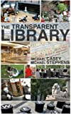 img - for The Transparent Library book / textbook / text book