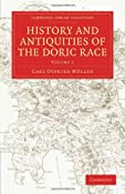 History and Antiquities of the Doric Race (Cambridge Library Collection - Classics): Carl Otfried Müller, Henry Tufnell, George Cornewall Lewis: 9781108011099: Amazon.com: Books