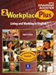 Workplace Plus 2 with Grammar Booster...