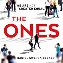 The Ones Audiobook by Daniel Sweren-Becker Narrated by Dan Bittner