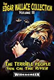 Edgar Wallace Collection, Vol. 3: Terrible People / Inn on the River