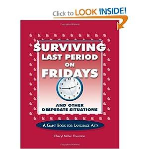 Surviving Last Period on Fridays Cheryl Miller Thurston