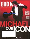 Ebony Magazine Michael Jackson Commemorative Issue September 2009