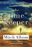 The Time Keeper (Turtleback School & Library Binding Edition) (0606322701) by Albom, Mitch