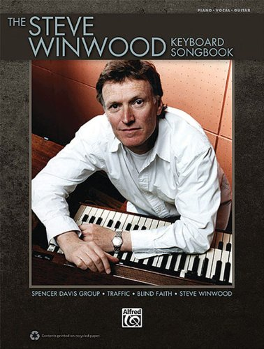 The Steve Winwood Keyboard Songbook Piano Vocal Guitar, by Steve Winwood