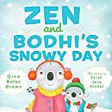 img - for Zen and Bodhi's Snowy Day book / textbook / text book