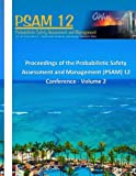 Proceedings of the Probabilistic Safety Assessment and Management (PSAM) 12 Conference - Volume 2
