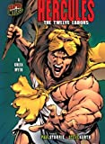 Image of Hercules: The Twelve Labors [A Greek Myth] (Graphic Myths and Legends)
