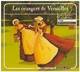 echange, troc Pietri Annie - Orangers de Versailles - Audio Book