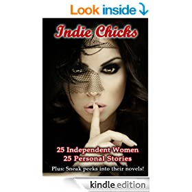 Indie Chicks: 25 Women 25 Personal Stories