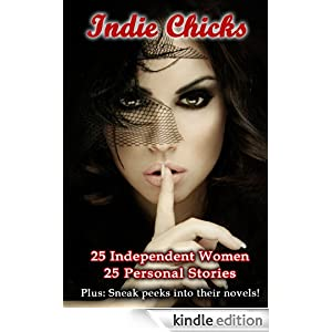 Indie Chicks: 25 Women 25 Personal Stories  cover