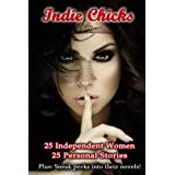 Indie Chicks: 25 Women 25 Personal Stories ~ Mel Comley