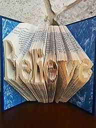 Believe Folded Book Sculpture