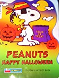 img - for Peanuts Happy Halloween - [ Trick or Treat ] Coloring & Activity Book (PEANUTS HALLOWEEN) book / textbook / text book