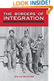 The Borders of Integration: Polish Migrants in Germany and the United States, 1870-1924 (Polish and Polish American Studies)