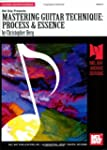 Mastering Guitar Technique: Process a...