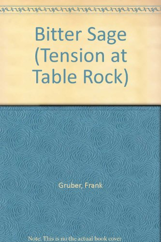 Bitter Sage (Tension at Table Rock) (Tension At Table Rock compare prices)