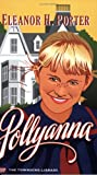 Pollyanna (Townsend Library Edition)
