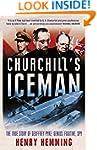 Churchill's Iceman: The True Story of...
