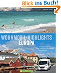 Wohnmobil-Highlights Europa: Die 50 s...