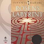Rosens labyrint | Titania Hardie