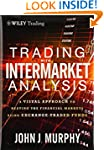 Trading with Intermarket Analysis: A...
