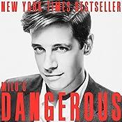 Dangerous | [Milo Yiannopoulos]