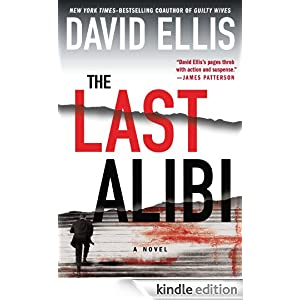 The Last Alibi (A Jason Kolarich Novel) David Ellis