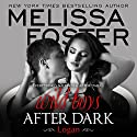 Logan: Wild Boys After Dark, Book 1 Audiobook by Melissa Foster Narrated by Robert Ashker Kraft