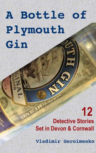 a-bottle-of-plymouth-gin-12-detective-stories-set-in-devon-cornwall-english-edition