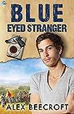 Blue-Eyed Stranger: A Trowchester Blues Novel