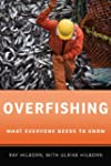 Overfishing: What Everyone Needs to K...