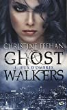 echange, troc Christine Feehan - Ghostwalkers, tome 1 : jeux d'ombres