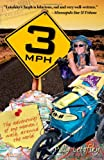 3mph: The Adventures of One Womans Walk Around the World