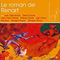 Le roman de Renart Performance Auteur(s) :  divers auteurs Narrateur(s) : Jean-Pierre Darras, Philippe Noiret, Georges Wilson