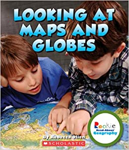 Image result for Looking at Maps and Globes by Rebecca Olien