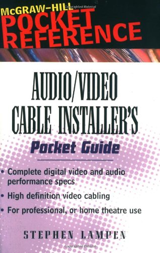 Audio/Video Cable Installer'S Pocket Guide (Pocket Reference)