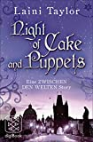 Night of Cake and Puppets: Eine ZWISCHEN DEN WELTEN Story (nur als E-Book erhältlich)