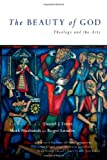 img - for The Beauty of God: Theology and the Arts book / textbook / text book